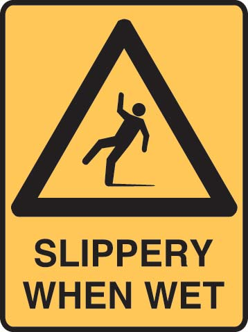 Sign - Metal Warning 'Slippery When Wet' 450 x 600