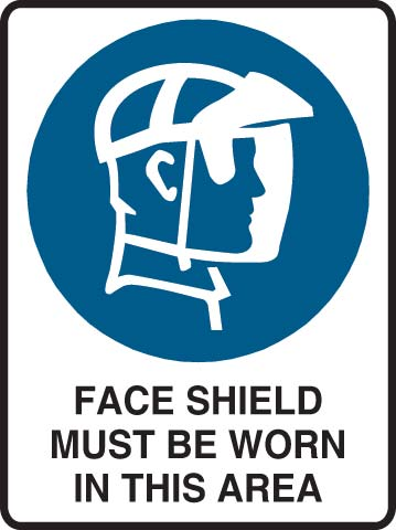 Sign - Metal 'Face Shield Must Be Worn In This Area' 600 x 450