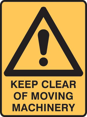 Sign - Metal Warning 'Keep Clear Of Moving Machinery' 450 x 600