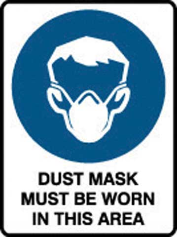Sign - Poly 'Dust Mask Must Be Worn In This Area' 450 x 600