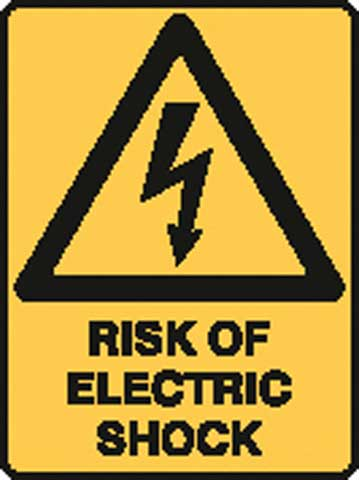 Sign - Poly Warning 'Risk Of Electric Shock' 450 x 600