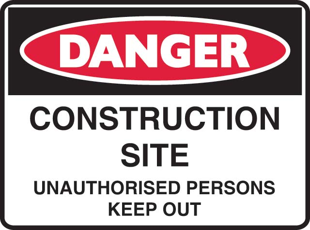 Sign - Poly Danger 'Construct Site Unauthorised Persons Keep Out' 600 x 450