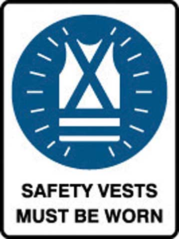 Sign - Poly Prohibition 'Safety Vests Must Be Worn' 450mm x 600mm