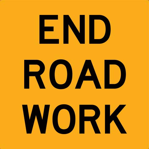 Sign - Traffic Multi Message USS 600mm x 600mm Corflute CL1 - End Road Work