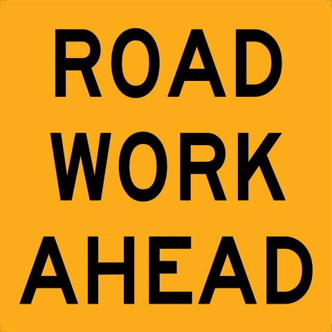 Sign - Traffic Multi Message USS 600mm x 600mm Corflute CL1 - Road Work Ahead