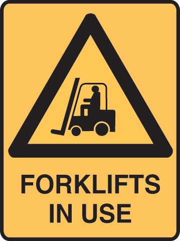 Sign - Metal Warning 'Forklifts In Use' 450 x 600