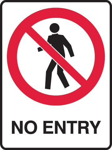 Sign - Metal Prohibition 'No Entry' 450mm x 600mm