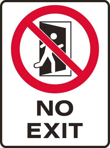 Sign - Metal Prohibition 'No Exit' 450 x 600