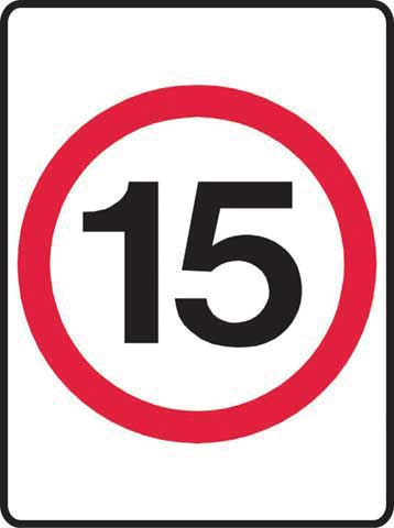 Sign - Metal '15KM' Speed Sign 450 x 600
