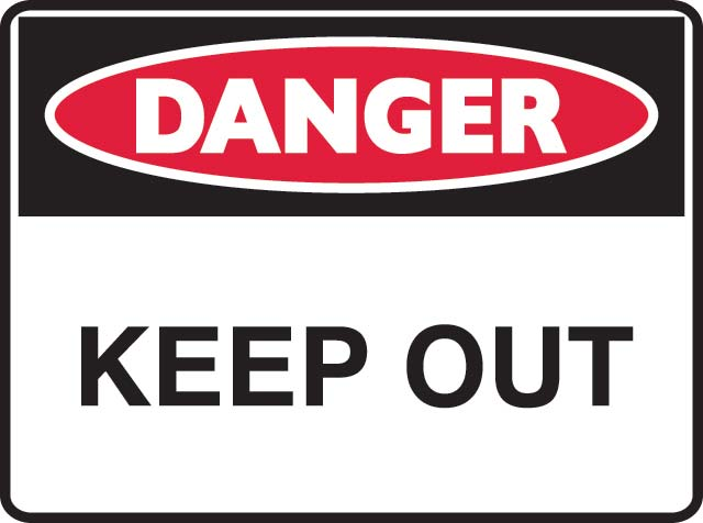 Sign - Metal Danger ' Keep Out' 600mm x 450mm