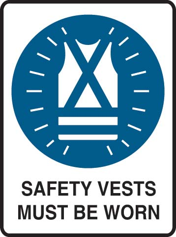 Sign- Metal 'Safety Vests Must Be Worn' 600 x 450