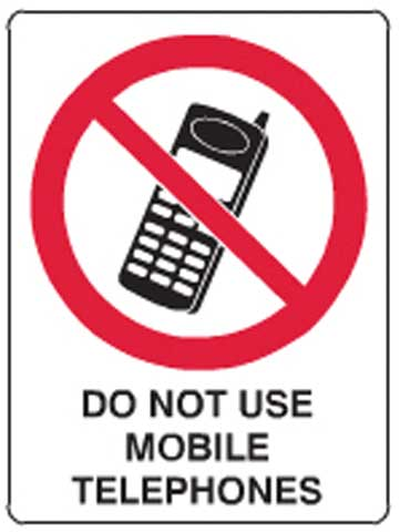 Sign - Metal Prohibition 'Do Not Use Mobile Telephones' 450mm x 600mm
