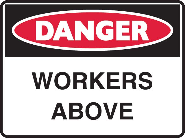Sign - Metal Danger 'Workers Above' 600mm x 450mm