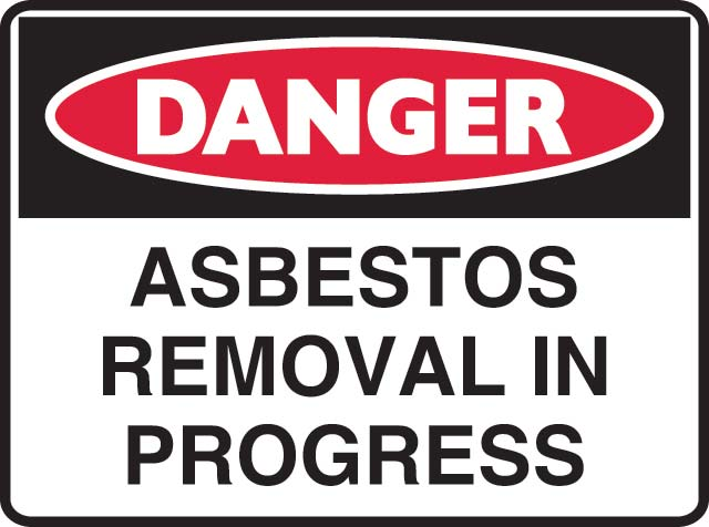 Sign - Metal Danger 'Asbestos Removal In Progress' 600 x 450