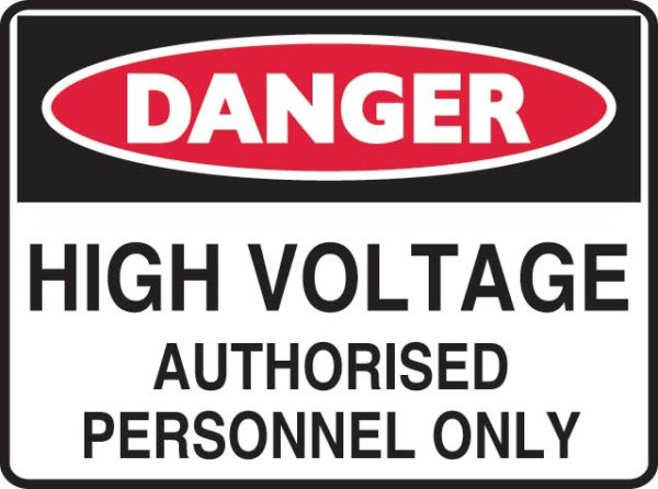 Sign - Metal Danger 'High Voltage Authorised Personnel Only' 600mm x 450mm