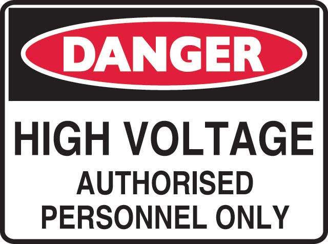 Sign - Metal Danger 'High Voltage Authorised Personnel Only' 600 x 450