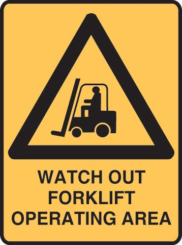 Sign - Metal Warning 'Watch Out Forklift Operating Area' 450 x 600