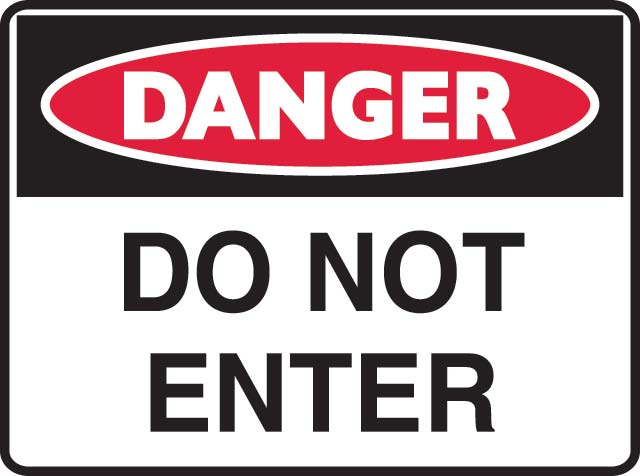 Sign - Metal Danger 'Do Not Enter' 600 x 450