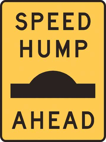Sign - Metal 'Speed Hump Ahead' 450 x 600