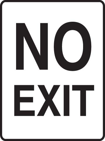 Sign - Metal 'No Exit' 450 x 600