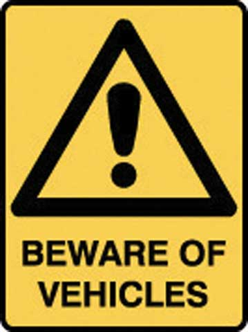 Sign - Poly Warning 'Beware Of Vehicles' 450mm x 600mm
