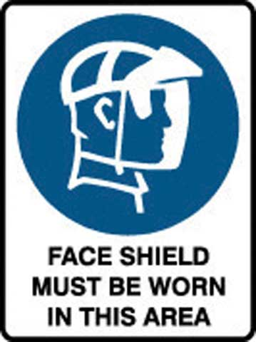 Sign - Poly 'Face Shield Must Be Worn In This Area' 450 x 600