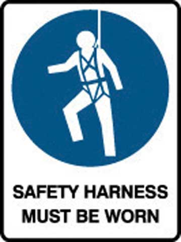 Sign - Poly Mandatory 'Safety Harness Must Be Worn' 450mm x 600mm