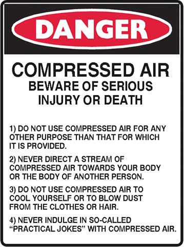 Sign - Poly Danger 'Compressed Air Beware Of Serious Injury Or Death' 450mm x 600mm