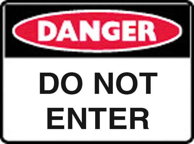 Sign - Poly Danger 'Do Not Enter' 600 x 450