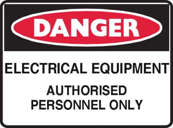 Sign - Poly Danger 'Electrical Equipment Authorised Personnel Only' 600mm x 450mm