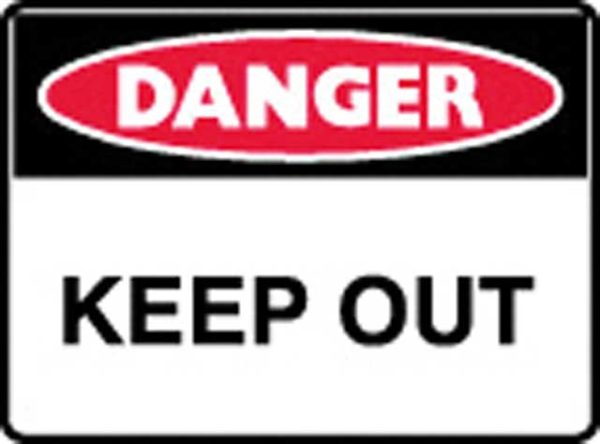 Sign - Poly Danger 'Keep Out' 600mm x 450mm