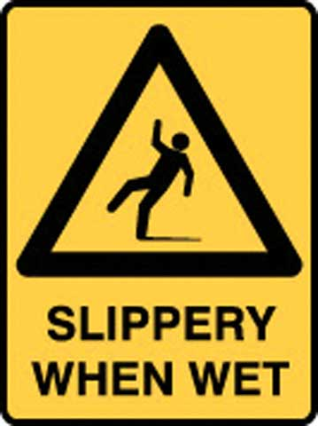 Sign - Poly Warning 'Slippery When Wet' 450mm x 600mm