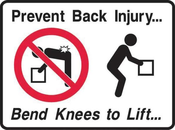 Sign - Poly Prohibition 'Prevent Back Injury … Bend Knees to Lift' 600mm x 450mm