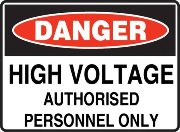 Sign - Poly Danger 'High Voltage Authorised Personnel Only' 600mm x 450mm