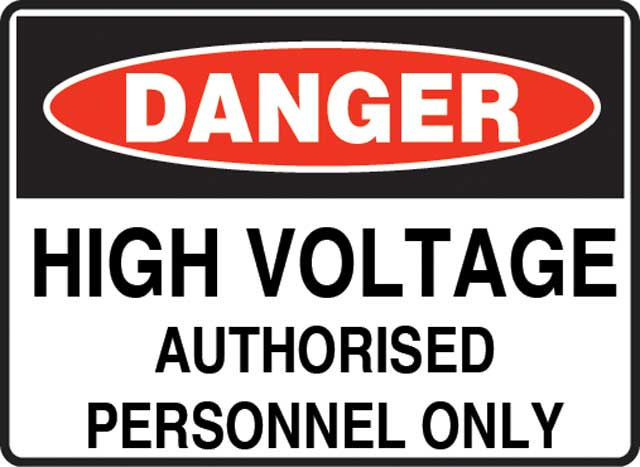Sign - Poly Danger 'High Voltage Authorised Personnel Only' 600 x 450