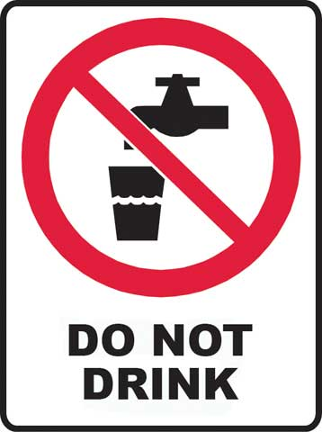 Sign - Poly Prohibition 'Do Not Drink' 450mm x 600mm