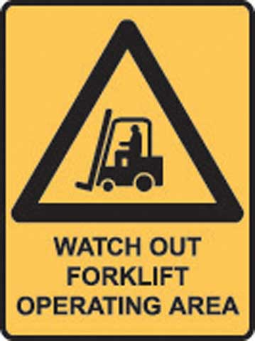 Sign - Poly Warning 'Watch Out Forklift Operating Area' 450mm x 600mm