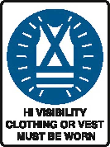 Sign - Poly 'Hi Visibility Clothing Or Vest Must Be Worn' 450 x 600