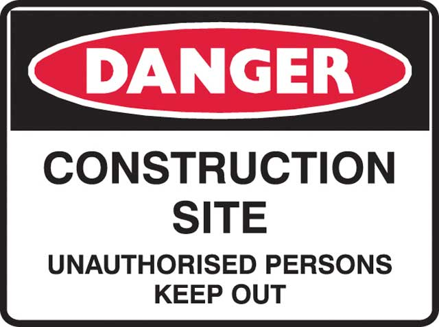 Sign - Metal Danger 'Construction Site Unauthorised Persons Keep Out' 450mm x 600mm