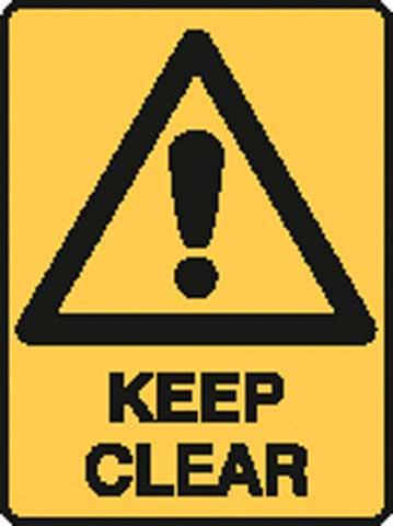 Sign - Poly Warning 'Keep Clear' 450mm x 600mm
