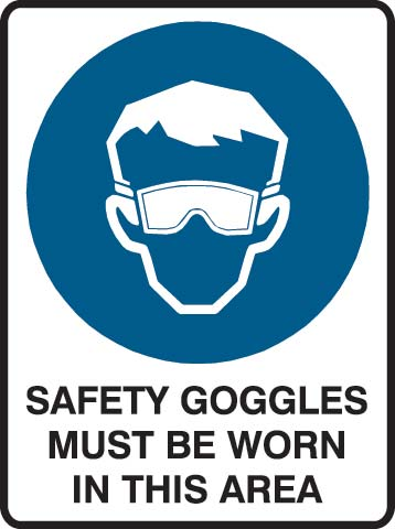 Sign - Metal Mandatory 'Safety Goggles Must Be Worn In This Area' 600mm x 450mm