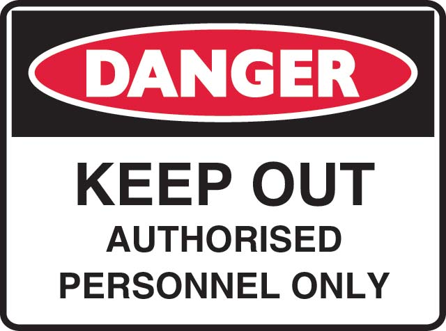 Sign - Metal Danger 'Keep Out Authorised Personnel Only' 600mm x 450mm