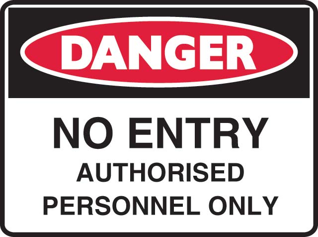 Sign - Metal Danger 'No Entry Authorised Personnel Only' 600mm x 450mm
