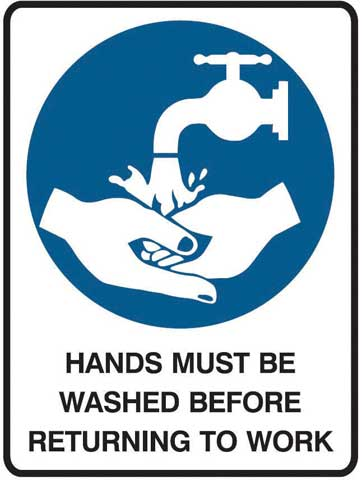 Sign - Metal Mandatory 'Hands Must Be Washed Before Returning To Work' 450mm x 600mm