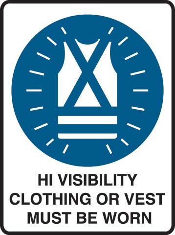 Sign - Metal Mandatory 'Hi Visibility Clothing or Vest Must Be Worn' 600mm x 450mm